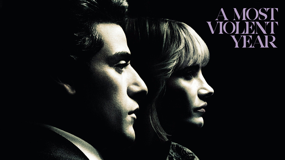 entrepreneur movies - A most Violent Year